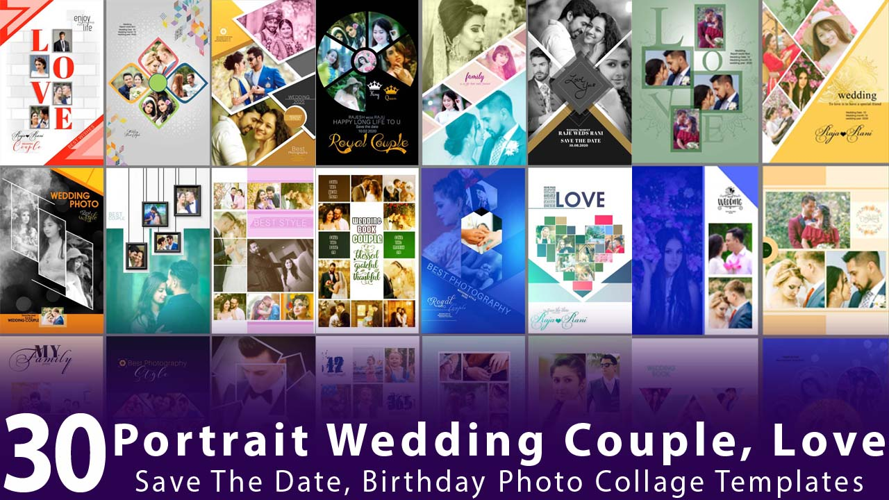 Portrait Wedding Couple, Love, Save The Date, Birthday Photo Collage Templates